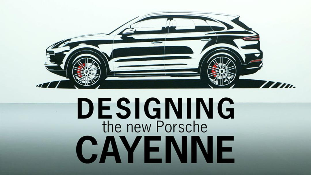 Designprozess des neuen Cayenne